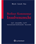 Blersch / Goetsch / Haas, Berliner Kommentar Insolvenzrecht (BK InsO)