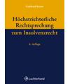 Höchstrichterliche Rechtsprechung zum Insolvenzrecht