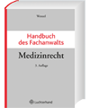 Handbuch des Fachanwalts Medizinrecht
