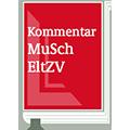 MuSchEltZV Kurzkommentar