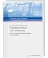 Flachdachneubau und -sanierung mit der neuen Flachdachrichtlinie und der EnEV