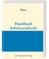 Handbuch Arbeitsstrafrecht