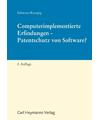 Computerimplementierte Erfindungen - Patentschutz von Software?