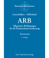 ARB - Allgemeine Bedingungen für die Rechtschutzversicherung