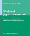 Wild- und Jagdschadensersatz