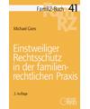 FamRZ-Buch 41: Einstweiliger Rechtsschutz in der familienrechtlichen Praxis