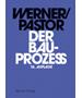 Werner / Pastor, Der Bauprozess