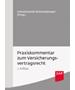Schwintowski / Brömmelmeyer, Praxiskommentar zum Versicherungsvertragsrecht