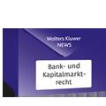 News Bank- und Kapitalmarktrecht