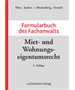 Hinz / Junker / von Rechenberg / Sternel, Formularbuch des Fachanwalts Miet- und Wohnungseigentumsrecht