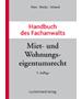 Harz / Riecke / Schmid, Handbuch des Fachanwalts Miet- und Wohnungseigentumsrecht