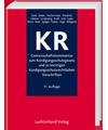 KR - Gemeinschaftskommentar zum Kündigungsschutzgesetz und zu sonstigen kündigungsschutzrechtlichen Vorschriften