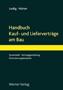 Leidig / Hürter, Handbuch Kauf- und Lieferverträge am Bau