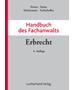 Frieser (u.a.), Handbuch des Fachanwalts Erbrecht