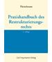 Theiselmann, Praxishandbuch des Restrukturierungsrechts