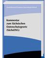 Kommentar zum Sächsischen Datenschutzgesetz