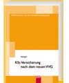 KFZ-Versicherung nach dem neuen VVG