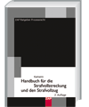Handbuch für die Strafvollstreckung und den Strafvollzug