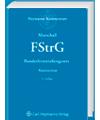 FStrG - Bundesfernstraßengesetz - Kommentar